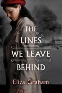 The Lines We Leave Behind - Eliza Graham