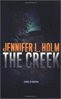 The Creek - Jennifer L. Holm