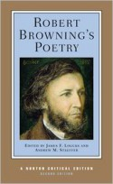 Robert Browning's Poetry (Norton Critical Editions) - Robert Browning, James F. Loucks, Andrew M. Stauffer