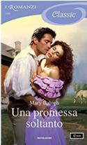 Una promessa soltanto (Survivors' Club Vol. 5) - Mary Balogh