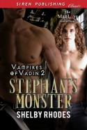 Stephan's Monster (Vampires of Vadin #2) - Shelby Rhodes