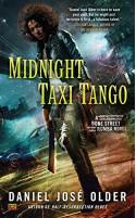 Midnight Taxi Tango - Daniel José Older