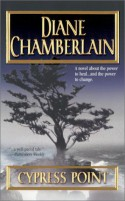 Cypress Point - Diane Chamberlain