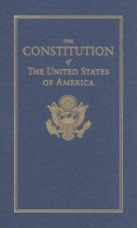 The Constitution of the United States of America - James Madison, Founding Fathers