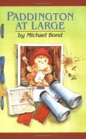 Paddington at Large - Michael Bond, Peggy Fortnum