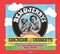 Ben & Jerry's Homemade Ice Cream & Dessert Book - Ben Cohen, Jerry Greenfield