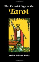 Pictorial Key to the Tarot - Arthur Edward Waite