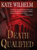 Death Qualified - A Mystery of Chaos - Kate Wilhelm, Anna Fields
