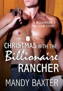 Christmas With the Billionaire Rancher - Mandy Baxter