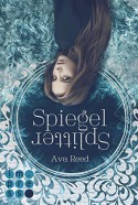 Spiegelsplitter - Ava Reed