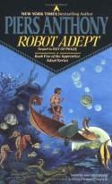 Robot Adept - Piers Anthony