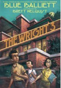 The Wright 3 - Blue Balliett, Brett Helquist