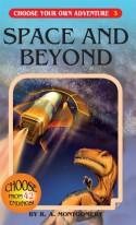 Space and Beyond - R.A. Montgomery, Vorrarit Pornkerd, Sasiprapa Yaweera, Jintanan Donploypetch