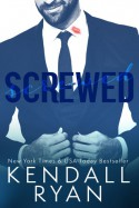Screwed - Kendall Ryan