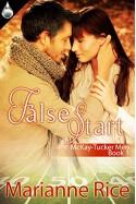 False Start (McKay-Tucker Men Book 1) - Marianne Rice
