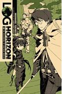 Log Horizon, Vol. 1: The Beginning of Another World - Mamare Touno