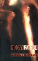 Nocny Patrol - Ewa Skórska, Sergei Lukyanenko