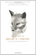 The Stories of Breece D'J Pancake - John Casey, James Alan McPherson, Breece D'J Pancake, Andre Dubus III