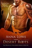 Desert Roots - Anna Lowe