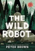 The Wild Robot - Peter Brown