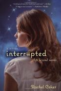 Interrupted: A Life Beyond Words - Rachel Coker