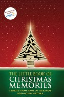 The Little Book of Christmas Memories - Various Authors