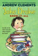 Jake Drake, Know-It-All - Andrew Clements, Dolores Avendano