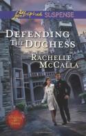 Defending the Duchess - Rachelle McCalla