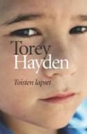 Toisten lapset - Torey L. Hayden