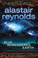 Blue Remembered Earth - Alastair Reynolds