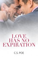 Love Has No Expiration - C.S. Poe