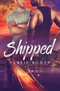 Shipped - Karrie Roman