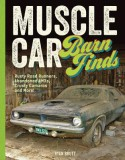 Muscle Car Barn Finds: Rusty Road Runners, Abandoned AMXs, Crusty Camaros and More! - Ryan Brutt