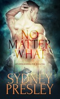 No Matter What - Sydney Presley