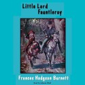 Little Lord Fauntleroy - Johanna Ward, Frances Hodgson Burnett