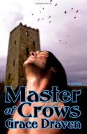 Master of Crows - Grace Draven