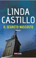 Il segreto nascosto - Linda Castillo
