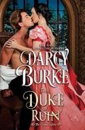 The Duke of Ruin - Darcy Burke