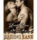 Raising Kane - Lorelei James