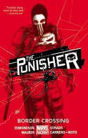 The Punisher Volume 2: Border Crossing - Mar a Del Carmen Carnero Moya, Mitch Gerads, Kevin Maurer, Nathan Edmondson, Phil Noto