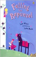 Falling For Rapunzel - Leah Wilcox, Lydia Monks