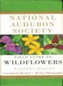 National Audubon Society Field Guide to North American Wildflowers: Eastern Region - National Audubon Society, John W. Thieret, William A. Niering, Nancy C. Olmstead