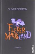 Fledermausland - Oliver Dierssen