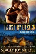 Trust by Design - Stacey Joy Netzel, Stacy D. Holmes