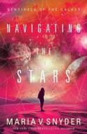 Navigating The Stars - Maria V. Snyder