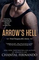 Arrow's Hell (Wind Dragons Motorcycle Club) - Chantal Fernando