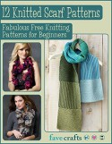 12 Knitted Scarf Patterns: Fabulous Free Knitting Patterns for Beginners - Prime Publishing