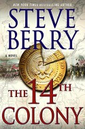 The 14th Colony: A Novel (Cotton Malone) - Steve Berry
