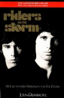 Riders on the Storm: My Life with Jim Morrison and the Doors - John Densmore