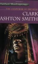 The Emperor of Dreams - Clark Ashton Smith
